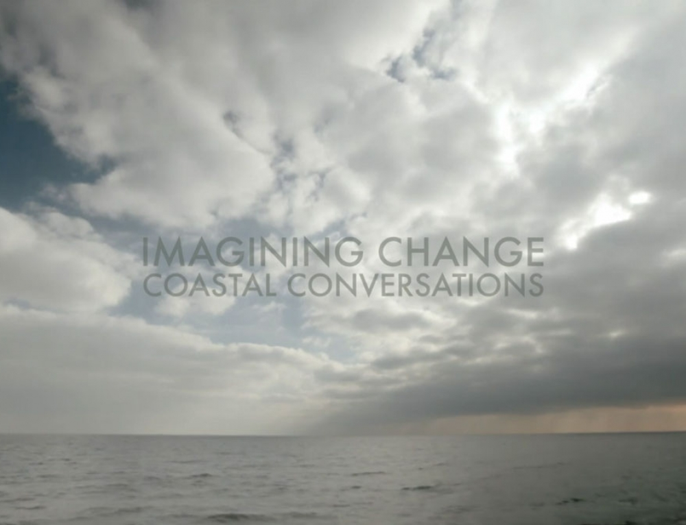 Imagining Change, Coastal Conversations:
